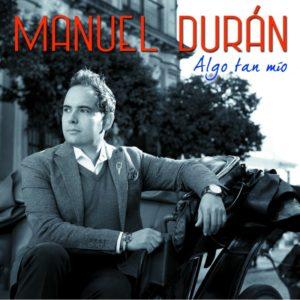 Manuel Duran - Algo Tan Mío