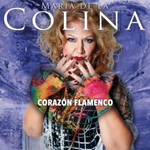 María de la Colina - Corazón Flamenco