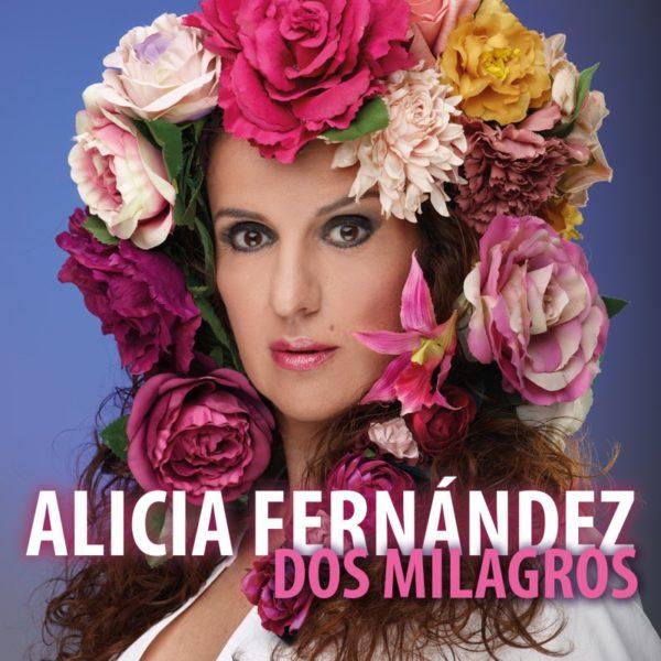 Alicia Fernández - Dos milagros